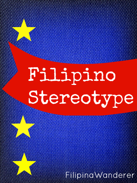 Filipino Stereotype