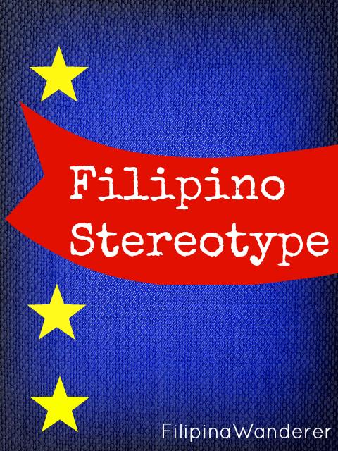 Filipino Stereotype