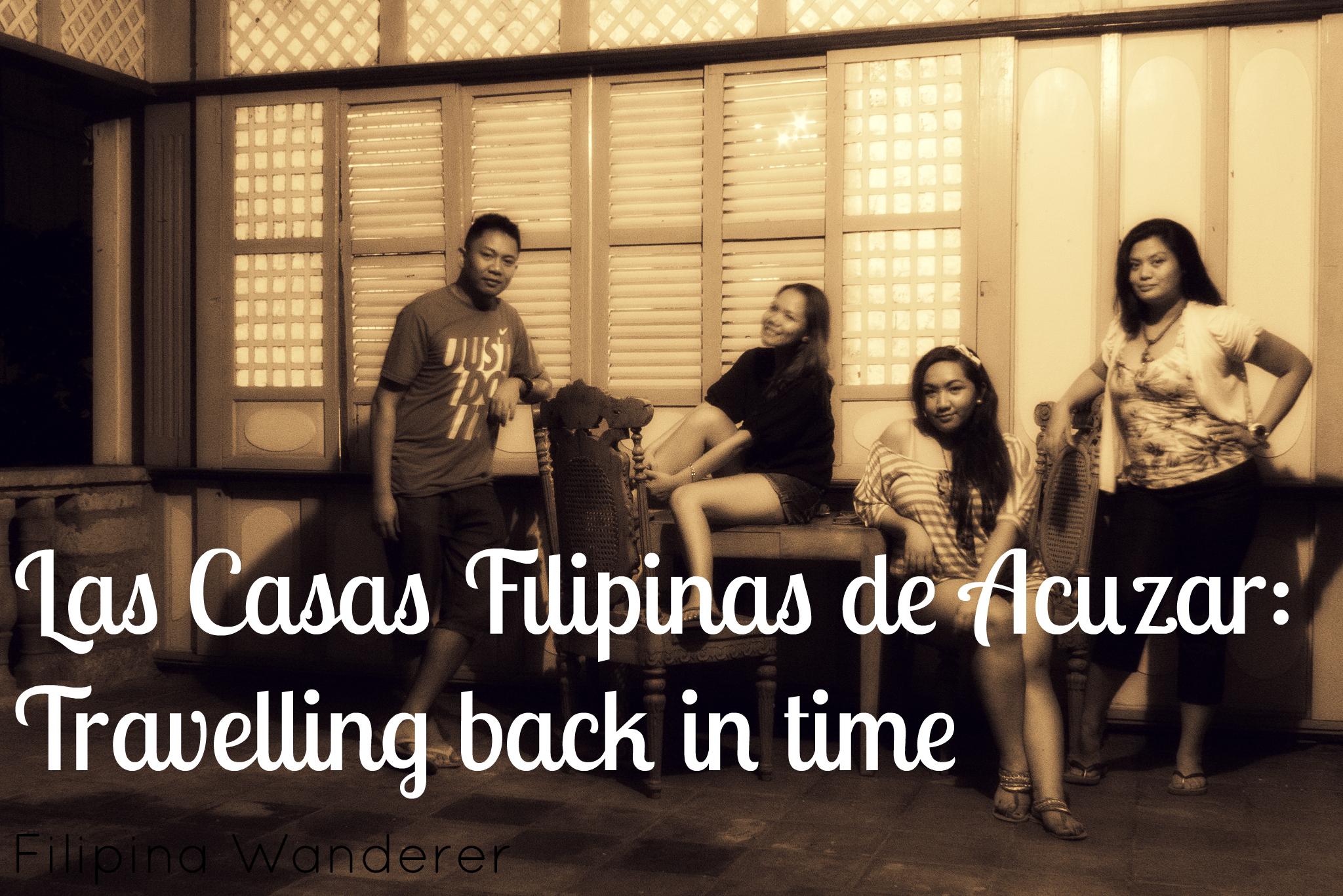 Las Casas Filipinas de Acuzar Travelling back in time